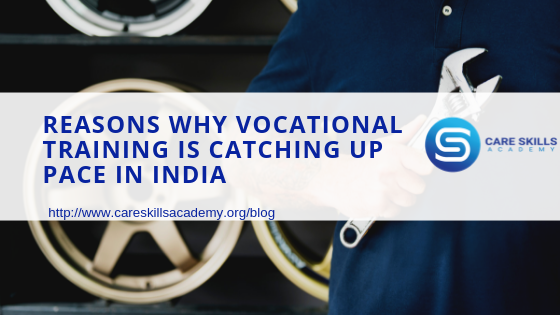 Reasons why Vocational Training is catching up pace in India