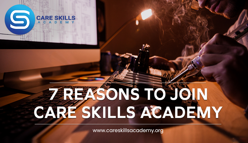 7 reasons to join Care Skills Academy