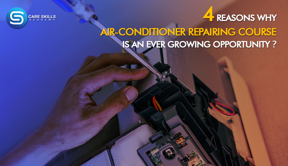 Air Conditioner Repairing Course in Noida | Care Skills Academy