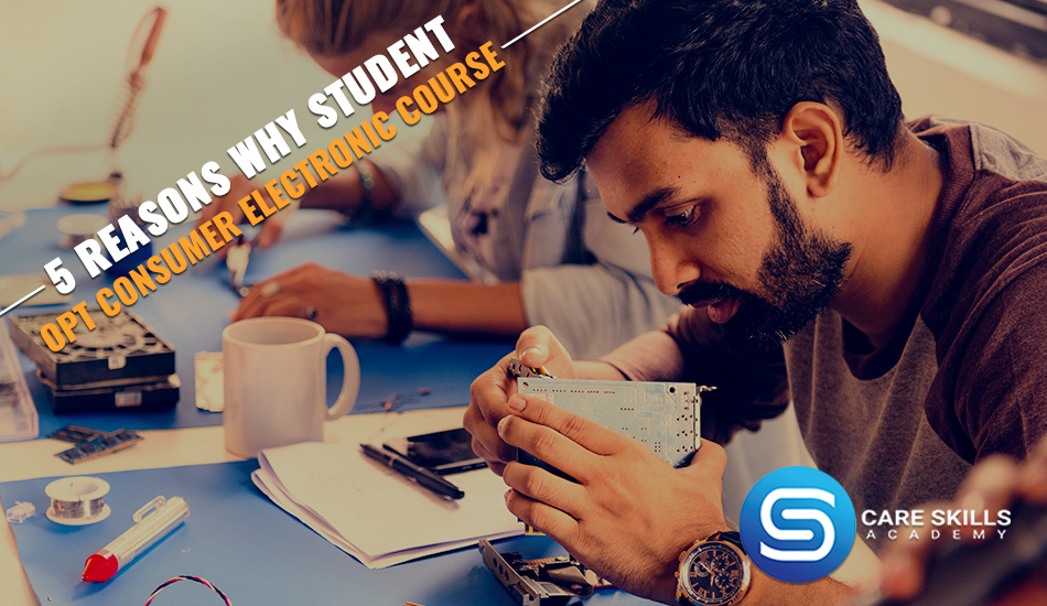 5 Reasons Why Student OPT Consumer Electronic Course